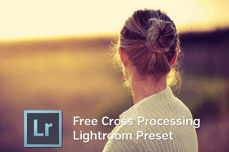 Free Cross Processing Lightroom Preset from photographypla.net