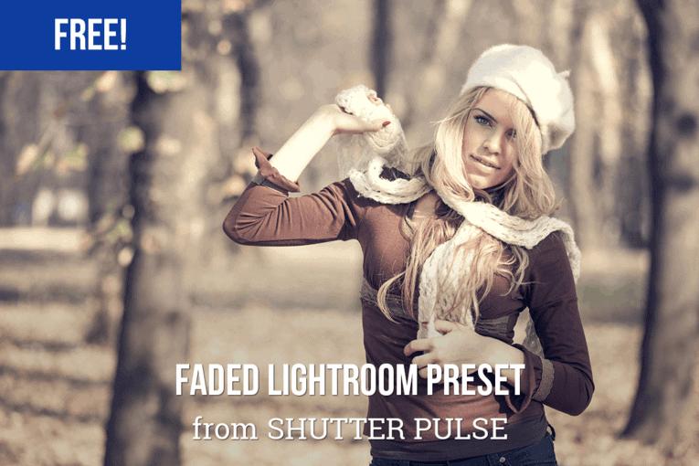 Free Faded Lightroom Preset from Shutter Pulse