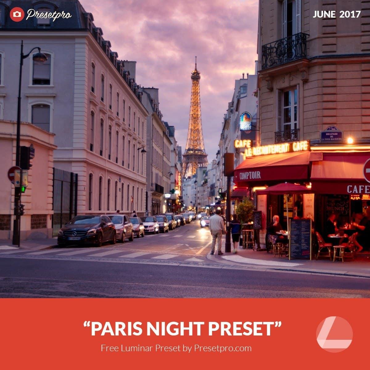 Free-Luminar-Preset-Paris-Night-Presetpro.com