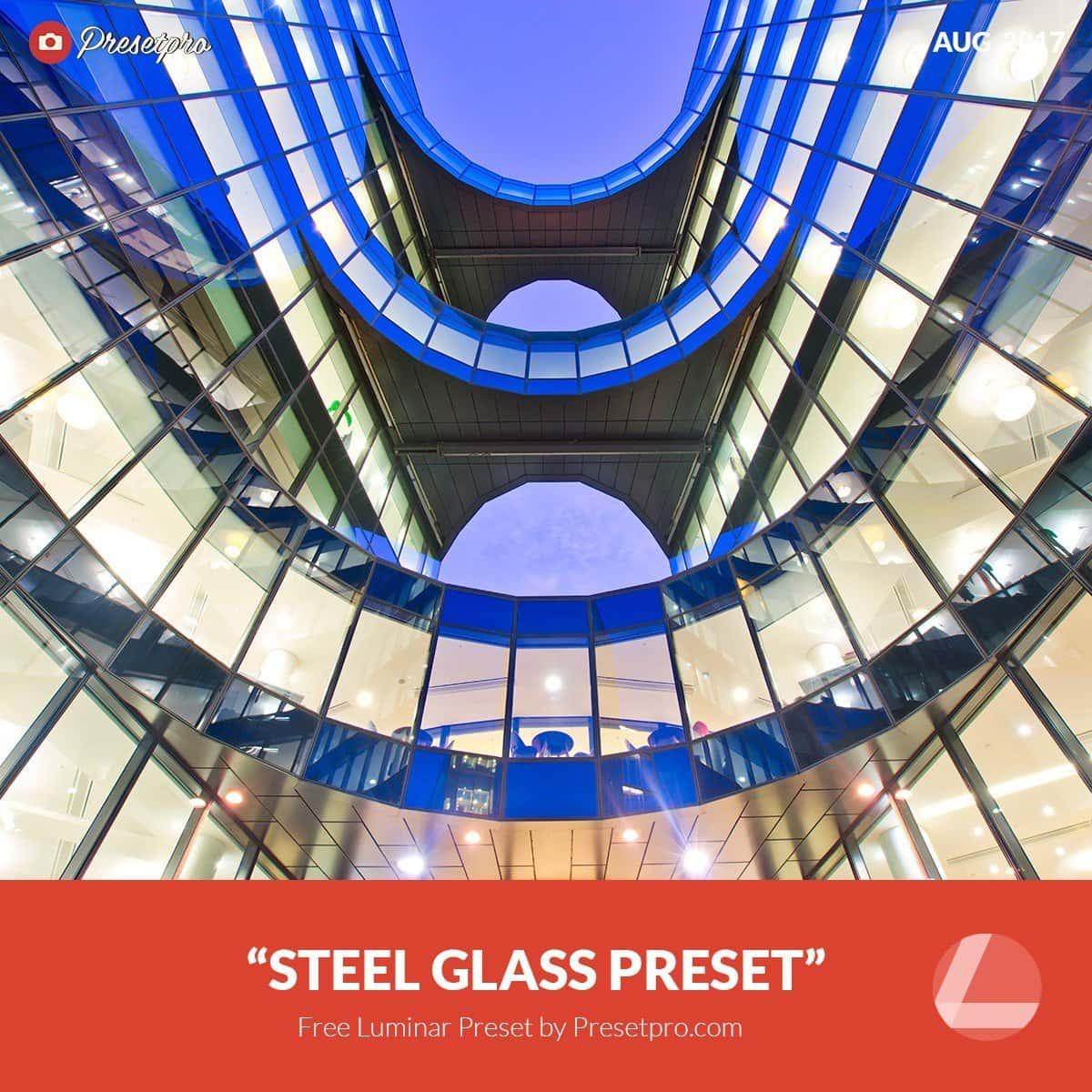 Free-Luminar-Preset-Steel-n-Glass-Presetpro.com