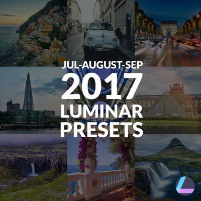 Luminar Presets for Jul Aug Sept 2017 Cover