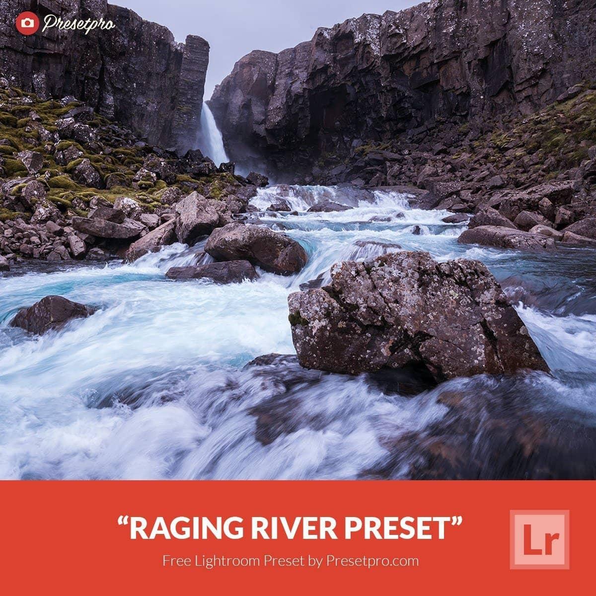 Free-Lightroom-Preset-Raging-River-Presetpro.com_