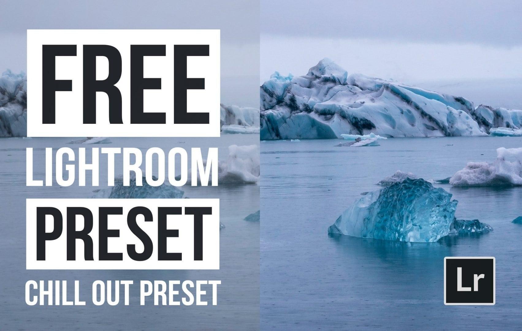 Free-Lightroom-Preset-Chill-Out-Cover Presetpro.com