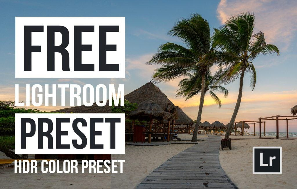 Free-Lightroom-Preset-HDR-Color-Cover-Presetpro.com