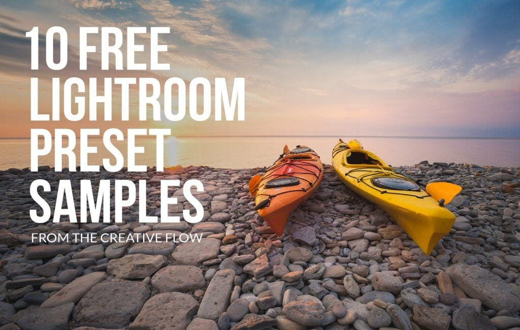10 Free Lightroom Preset Samples from The Creative Flow Presetpro.com