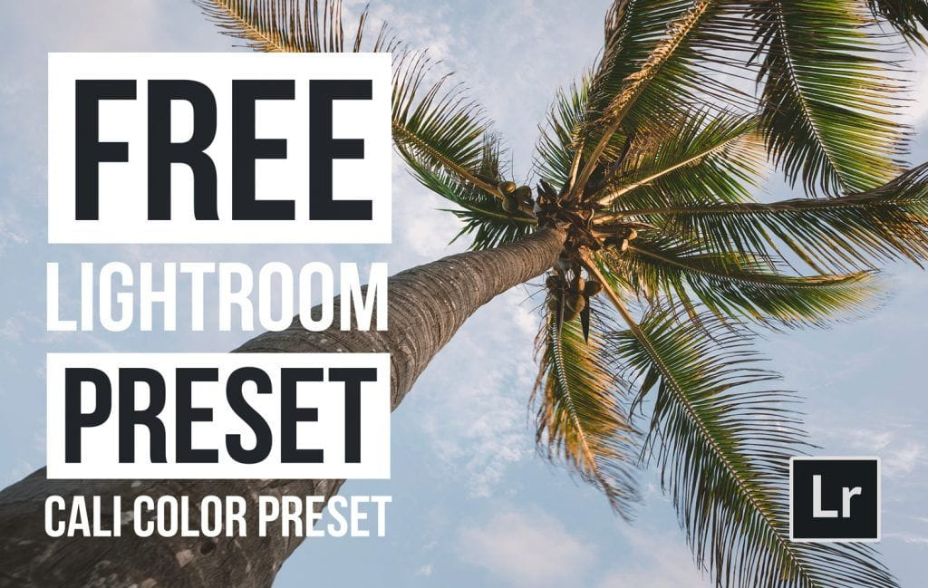 Free-Lightroom-Preset-Cali-Color-Cover-Presetpro.com