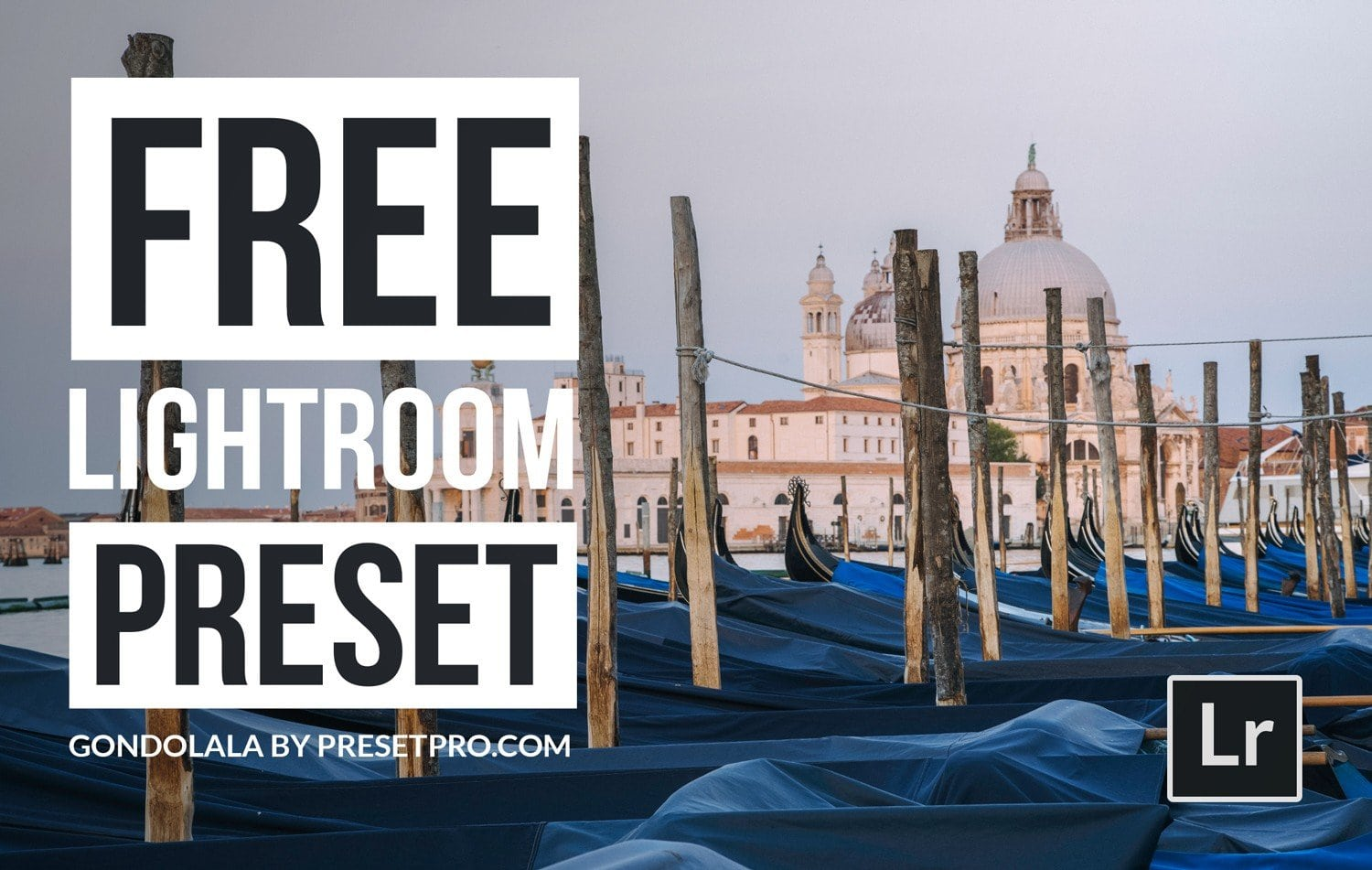 Free-Lightroom-Preset-Gondolala-Cover