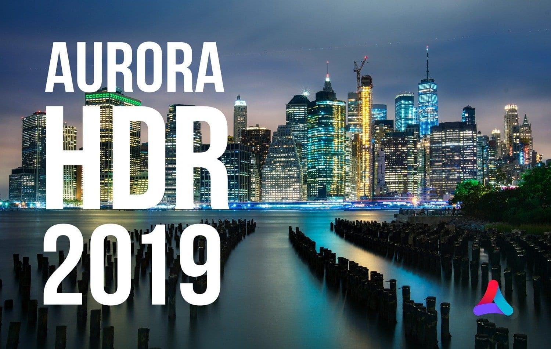 New Aurora Hdr 2019 Presetpro Com