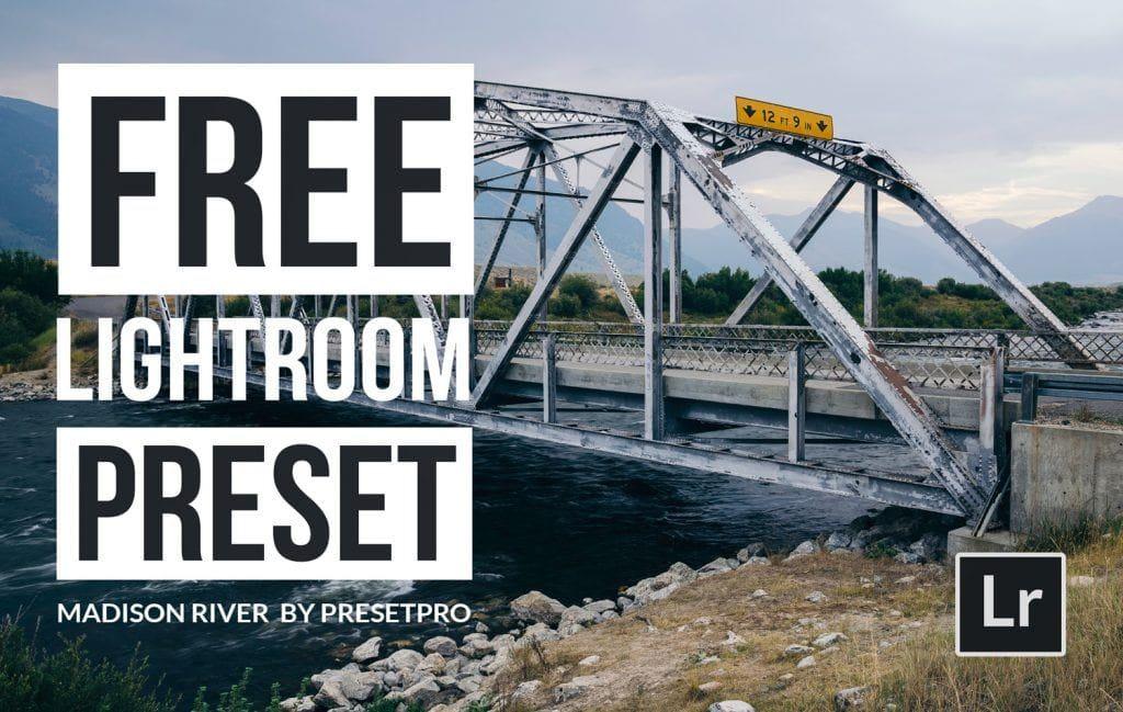 Free-Lightroom-Preset-Madison-River-Cover