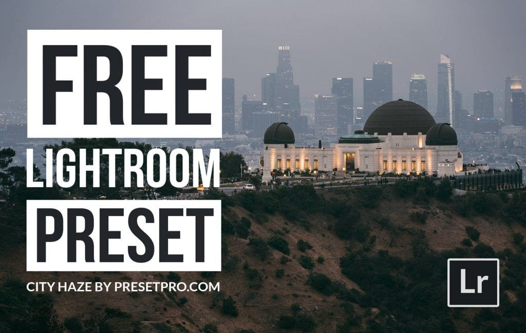 Free-Lightroom-Preset-City-Haze-Cover-Presetpro.com