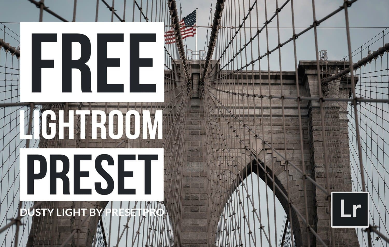 Free-Lightroom-Preset-Dusty-Light-Cover-Presetpro.com