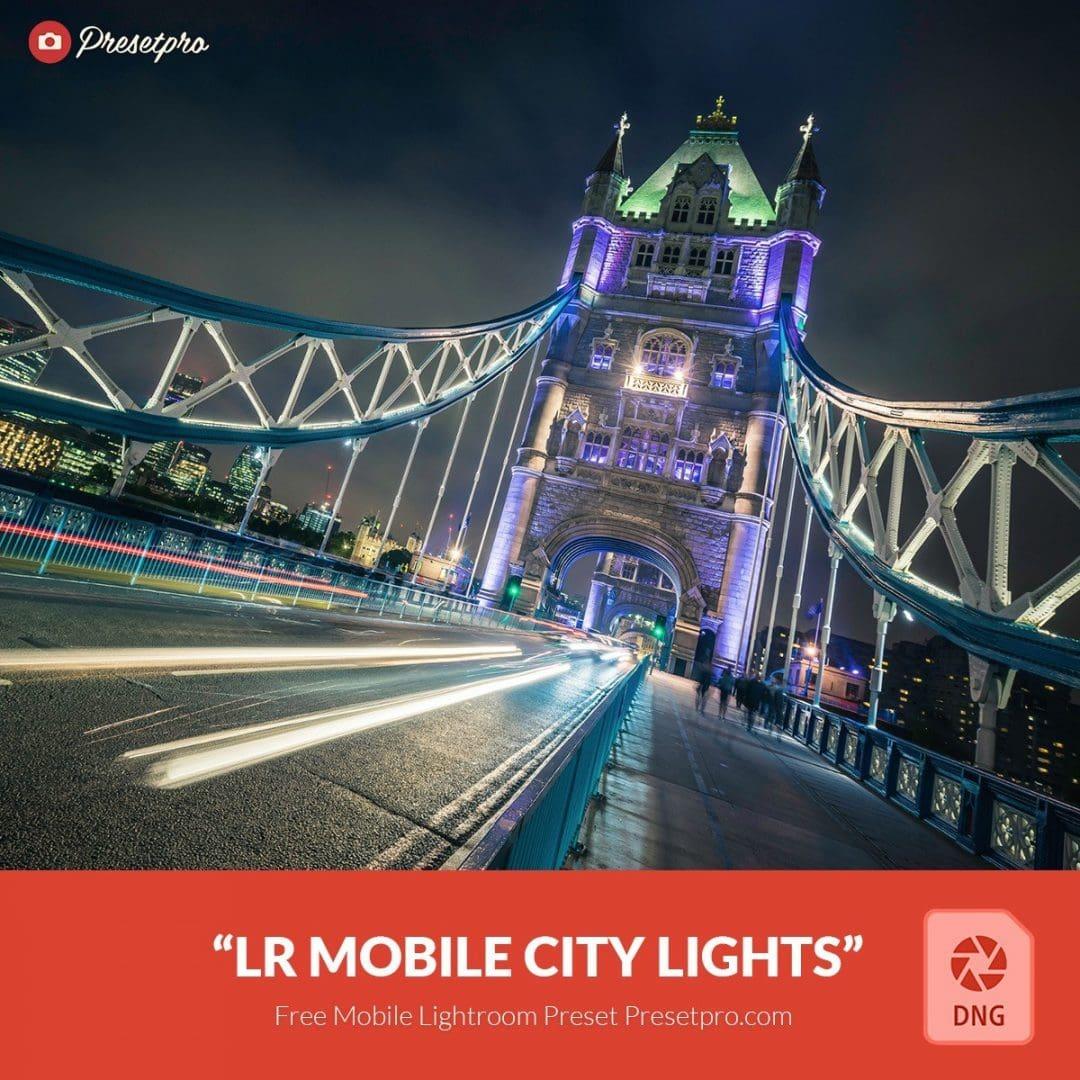 Free-Mobile-DNG-Preset-for-Lightroom-Mobile-City-Lights